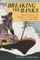 Breaking The Banks - Mckenzie, Matthew - ISBN: 9781625343901