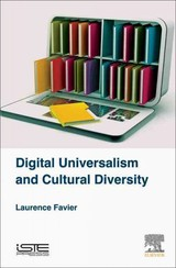 Digital Universalism And Cultural Diversity - Favier, Laurence (university Of Lille, France) - ISBN: 9781785480546