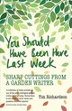 You Should Have Been Here Last Week - Richardson, Tim - ISBN: 9781910258866