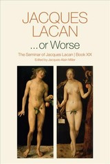 Or Worse - Lacan, Jacques/ Miller, Jacques-Alain (EDT)/ Price, A. R. (TRN) - ISBN: 9780745682440