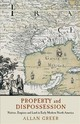Property And Dispossession - Greer, Allan (mcgill University, Montreal) - ISBN: 9781107160644