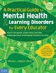 Practical Guide To Mental Health & Learning Disorders For Every Educator - Cooley, Myles L, Ph D - ISBN: 9781631981760