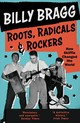 Roots, Radicals And Rockers - Bragg, Billy - ISBN: 9780571327751