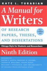 Manual For Writers Of Research Papers, Theses, And Dissertations, Ninth Edition - Turabian, Kate L. - ISBN: 9780226494425