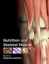 Nutrition And Skeletal Muscle - ISBN: 9780128104224