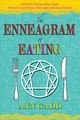 Enneagram Of Eating - Gadd, Ann - ISBN: 9781620558270