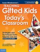Teaching Gifted Kids In Todays Classroom - Winebrenner, Susan - ISBN: 9781631983726