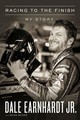 Racing To The Finish - Earnhardt, Dale, Jr./ McGee, Ryan (CON) - ISBN: 9780785221609
