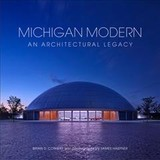 Michigan Modern - Conway, Brian D. - ISBN: 9780997548976