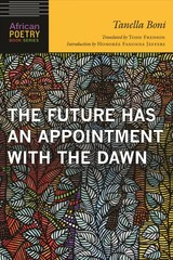 Future Has An Appointment With The Dawn - Boni, Tanella - ISBN: 9781496211859