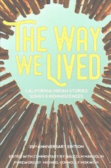 Way We Lived - Margolin, Malcolm (EDT)/ Miskwish, Michael Connolly (FRW) - ISBN: 9781597143936