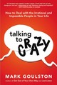Talking To Crazy - Goulston, Mark - ISBN: 9780814436363