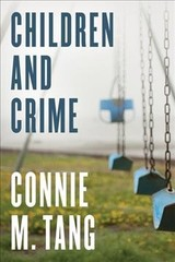 Children And Crime - Tang, Connie M. - ISBN: 9781442257528