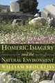 Homeric Imagery And The Natural Environment - Brockliss, William - ISBN: 9780674987357