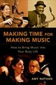 Making Time For Making Music - Nathan, Amy - ISBN: 9780190611583