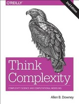 Think Complexity - Downey, Allen B. - ISBN: 9781492040200