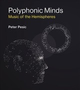 Polyphonic Minds - Pesic, Peter (tutor And Musician In Residence, St. John's College) - ISBN: 9780262036917