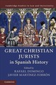 Great Christian Jurists In Spanish History - Domingo, Rafael (EDT)/ Martínez-torrón, Javier (EDT) - ISBN: 9781108428071