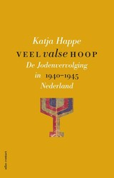 Veel valse hoop - Katja Happe - ISBN: 9789045035888