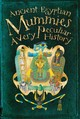 Ancient Egyptian Mummies - Pipe, Jim - ISBN: 9781909645080