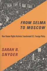 From Selma To Moscow - Snyder, Sarah B. - ISBN: 9780231169479