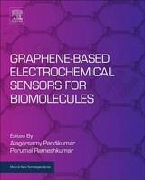 Micro and Nano Technologies, Graphene-Based Electrochemical Sensors for Biomolecules - ISBN: 9780128153949