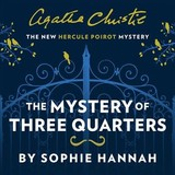 Mystery Of Three Quarters - Hannah, Sophie - ISBN: 9780008264512