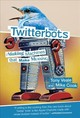 Twitterbots - Veale, Tony/ Cook, Mike - ISBN: 9780262037907