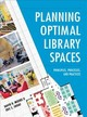 Planning Optimal Library Spaces - Shoaf, Eric C.; Moore, Ii, David R., - ISBN: 9781538109403
