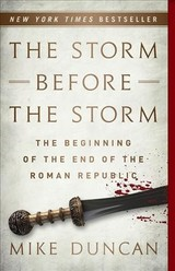 The Storm Before The Storm - Duncan, Mike - ISBN: 9781541724037