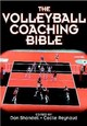 The Volleyball Coaching Bible - Shondell, Donald S. (EDT)/ Reynaud, Cecile, Ph.D. (EDT) - ISBN: 9780736039673