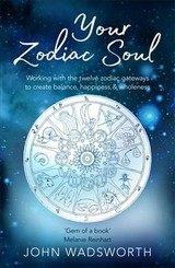 Your Zodiac Soul - Wadsworth, John - ISBN: 9781841882819