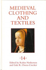 Medieval Clothing And Textiles 14 - Owen-Crocker, Gale R.; Netherton, Robin - ISBN: 9781783273089
