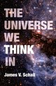 Universe We Think In - Schall, James V. - ISBN: 9780813229751
