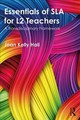 Essentials Of Sla For L2 Teachers - Hall, Joan Kelly - ISBN: 9781138744080