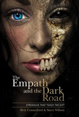 Empath And The Dark Road: Struggles That Teach The Gift - ISBN: 9780764355912