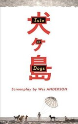Isle Of Dogs - Anderson, Wes - ISBN: 9780571336449