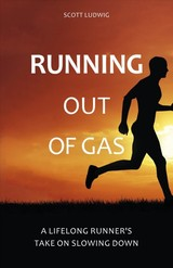 Running Out Of Gas - Ludwig, Scott - ISBN: 9781782551270