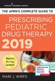 Aprn's Complete Guide To Prescribing Pediatric Drug Therapy 2019 - Wirfs, Mari J. - ISBN: 9780826151070