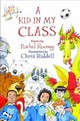 Kid In My Class - Rooney, Rachel - ISBN: 9781910959879