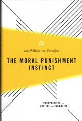 Moral Punishment Instinct - Van Prooijen, Jan-willem (associate Professor In Social And Organizational Psychology, Associate Professor In Social And Organizational Psychology, Vu University Amsterdam) - ISBN: 9780190609979