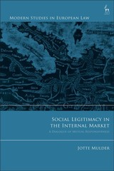 Social Legitimacy In The Internal Market - Mulder, Jotte - ISBN: 9781509914531