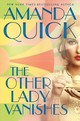 The Other Lady Vanishes - Quick, Amanda - ISBN: 9780399585326