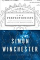 The Perfectionists - Winchester, Simon - ISBN: 9780062652553