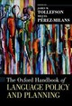 The Oxford Handbook Of Language Policy And Planning - Tollefson, James W. (EDT)/ Pérez-milans, Miguel (EDT) - ISBN: 9780190458898