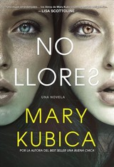 No Llores - Kubica, Mary - ISBN: 9781400211210