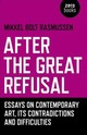 After The Great Refusal - Rasmussen, Mikkel Bolt - ISBN: 9781785357589
