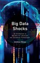 Big Data Shocks - Weiss, Andrew - ISBN: 9781538103234