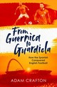 From Guernica To Guardiola - Crafton, Adam - ISBN: 9781471157134