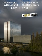 Architecture In The Netherlands 2017-2018 / Architectuur In Nederland 2017-2018 - Hannema, Kirsten (EDT)/ De Kort, Robert-jan (EDT)/ Schrijver, Lara (EDT) - ISBN: 9789462084308